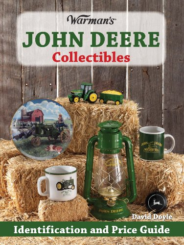 9780896896963: Warman's John Deere Collectibles: Identification and Price Guide