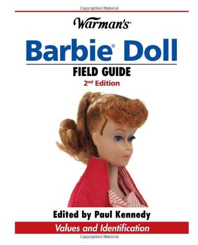 9780896897007: Warman's Barbie Doll Field Guide: Values and Identification (Warman's Field Guide)