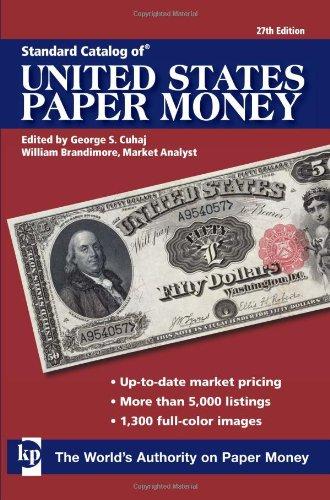 Standard Catalog Of United States Paper Money: Cuhaj, George S