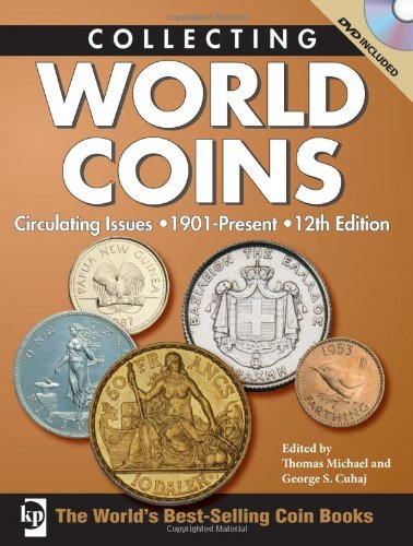 Collecting World Coins: Circulating Issues 1901 - Present: Michael, Thomas; Cuhaj, George