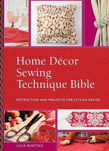 9780896898028: Home Decor Sewing Technique Bible