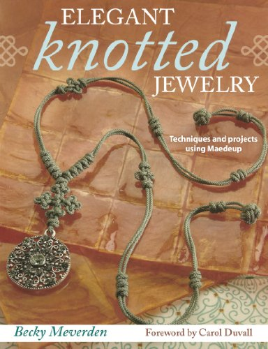 9780896898189: Elegant Knotted Jewelry: Techniques and projects using Maedeup