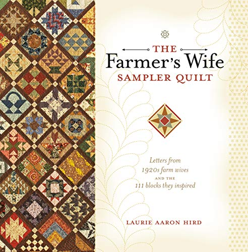 9780896898288: The Farmer's Wife Sampler Quilt: Letters from 1920s Farm Wives and the 111 Blocks They Inspired