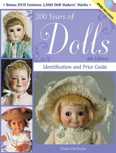 9780896898394: 200 Years of Dolls: Identification and Price Guide (200 Years of Dolls: Identification & Price Guide)
