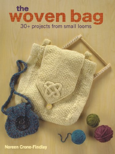 9780896898462: The Woven Bag: 30+ Projects from Small Looms