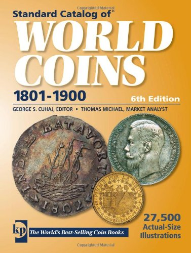 9780896899407: Standard Catalog of World Coins: 19th Century Edition 1801-1900