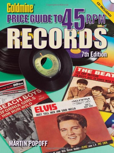 9780896899582: Goldmine Price Guide to 45 RPM Records, 7th Edition