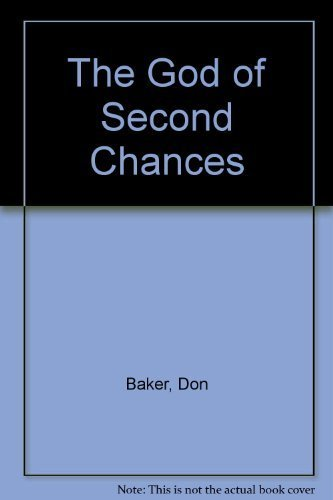 9780896930001: The God of Second Chances