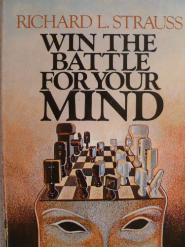 9780896930032: Win the Battle for Your Mind
