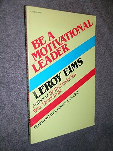 9780896930087: Be a Motivational Leader