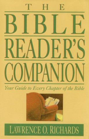 Bible Reader's Companion: Richards, Larry; Richards, Lawrence O.