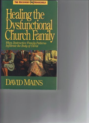 9780896930506: Healing the Dysfunctional Church Family (The Recovery Bookshelf)