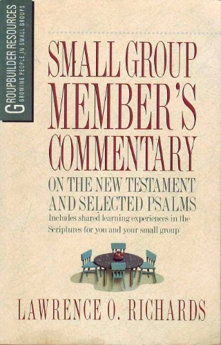 Small Group Member's Commentary on the New Testament and Selected Psalms (GroupBuilder ...