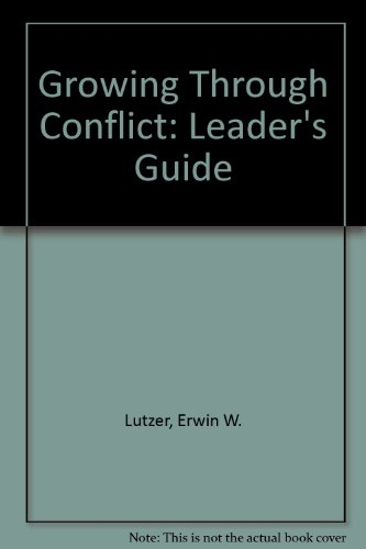 9780896930643: Growing Through Conflict: Leader's Guide