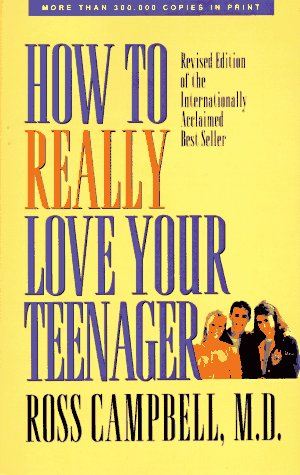 9780896930674: How to Really Love Your Teenager