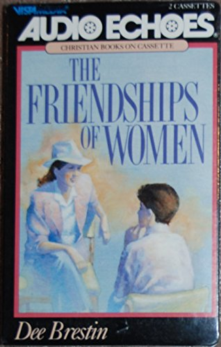 9780896931350: The Friendships of Women