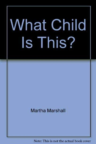 What child is this? (0896932044) by Ruth Shannon Odor