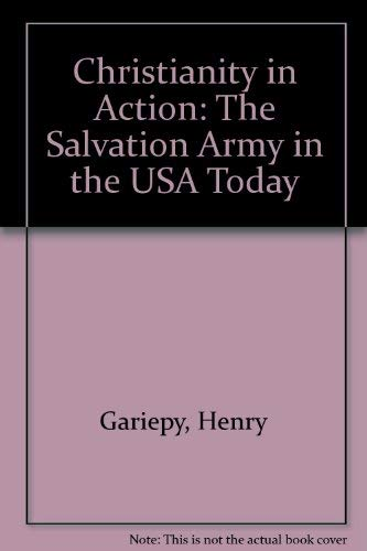 9780896932319: Christianity in Action: The Salvation Army in the USA Today