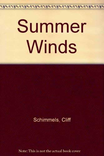 Summer Winds (The Wheatheart chronicles) (0896932621) by Cliff Schimmels