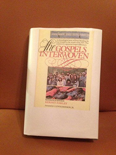 9780896933019: The Gospels Interwoven: A Chronological Narrative of the Life of Jesus Interweaving Details from the Four Gospels in the Words of the New Internation