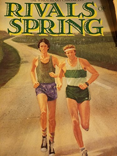Rivals of Spring (The Wheatheart chronicles) (0896933350) by Cliff Schimmels