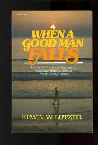 9780896933613: When a good man falls