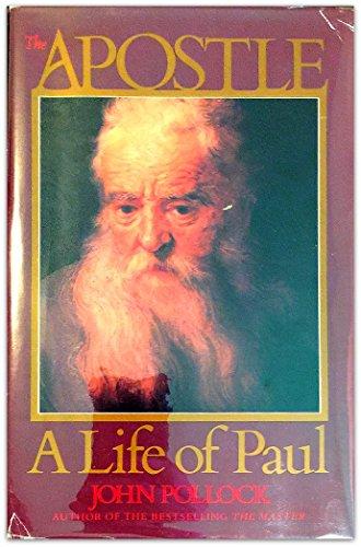 The Apostle: A Life of Paul: Pollock, Hohn, Pollock, John