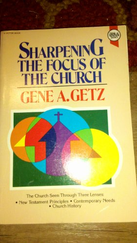 9780896933934: Sharpening the Focus of the Church