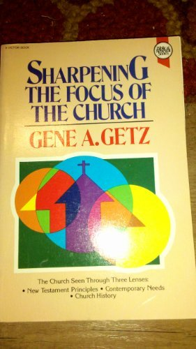 9780896933934: Sharpening the Focus of the Church (Biblical renewal series)