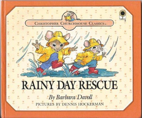 9780896934085: Rainy Day Rescue (Christopher Churchmouse Classics)