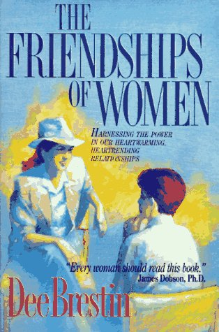 9780896934320: The Friendships of Women