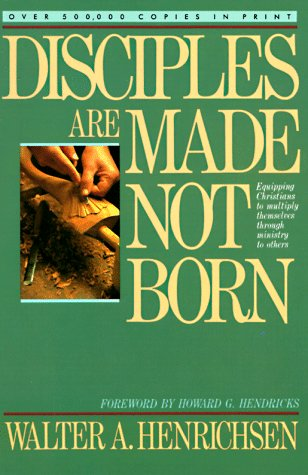 9780896934429: Disciples Are Made Not Born