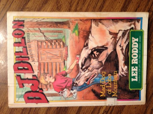 9780896934825: Mad Dog of Lobo Mountain (D. J. Dillon Adventure Series)