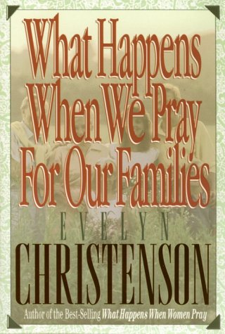 9780896935419: What Happens When We Pray for Our Families