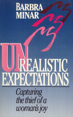 Unrealistic Expectations (0896935426) by Barbra Goodyear Minar