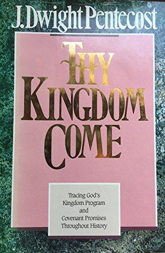 9780896935495: Thy Kingdom Come