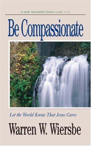 9780896935914: Be Compassionate