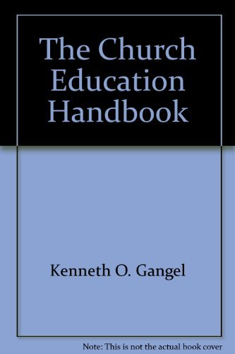 The church education handbook (9780896936027) by Kenneth O Gangel