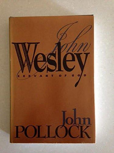 9780896936270: John Wesley: Servant of God