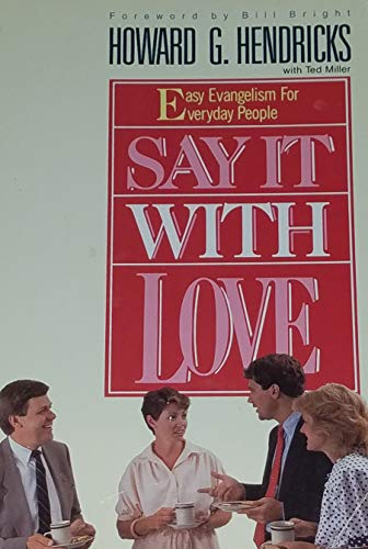 9780896936768: Say It With Love: Easy Evangelism for Everyday People