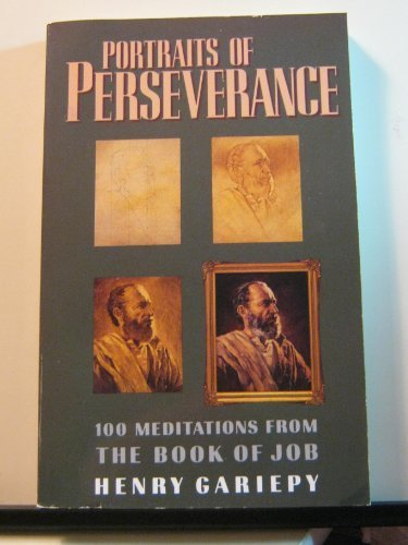9780896937048: Portraits of Perseverance: 100 Meditations from the Book of Job