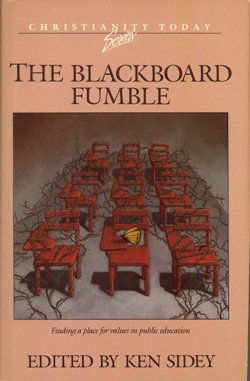 9780896937086: The Blackboard Fumble (Christianity Today Book Series)