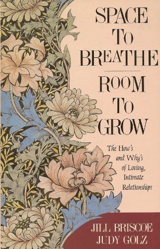 Space to Breathe, Room to Grow (0896937143) by Briscoe, Jill; Golz, Judy Briscoe