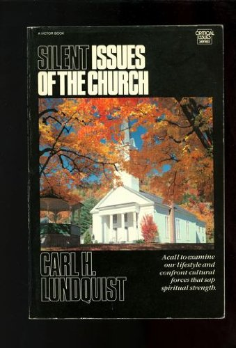 Silent Issues of the Church: Carl H. Lindquist
