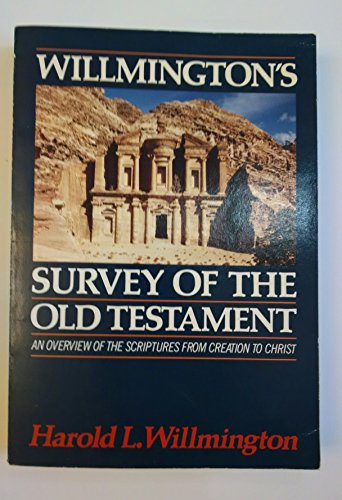 Willmington's Survey of the Old Testament (0896938255) by Harold L. Willmington