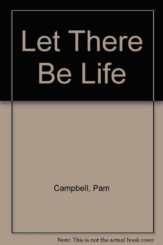 9780896938717: Let There Be Life (BibleLog for adults. Thru the Old Testament series : A self-guided tour that will propel you thru the Old Testament in one year)