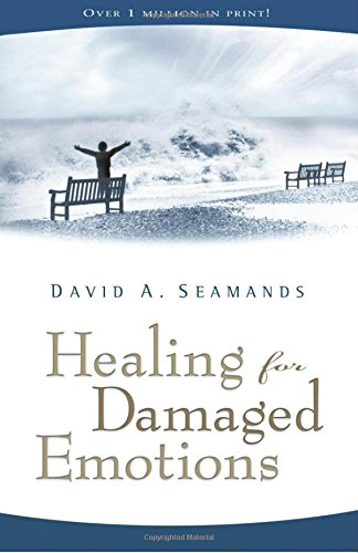 9780896939387: Healing for Damaged Emotions (David Seamands Series)