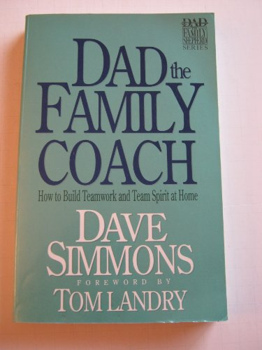9780896939462: Dad the Family Coach (Dad the Family Shepherd)
