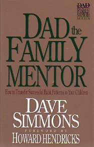 9780896939486: Dad the Family Mentor (Dad the Family Shepherd Series, Vol 3)