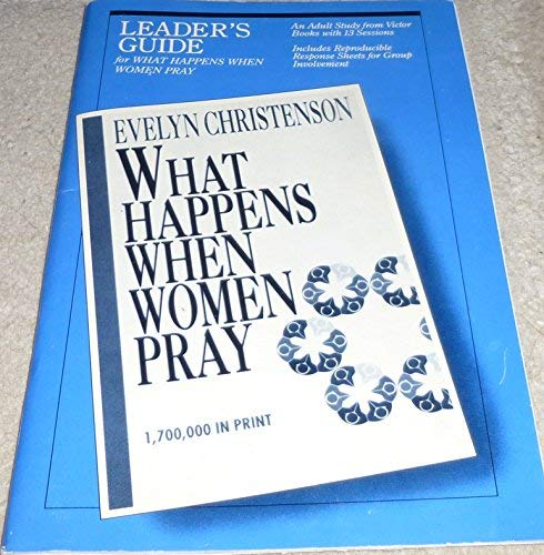 What Happens When Women Pray (0896939766) by Christenson, Evelyn